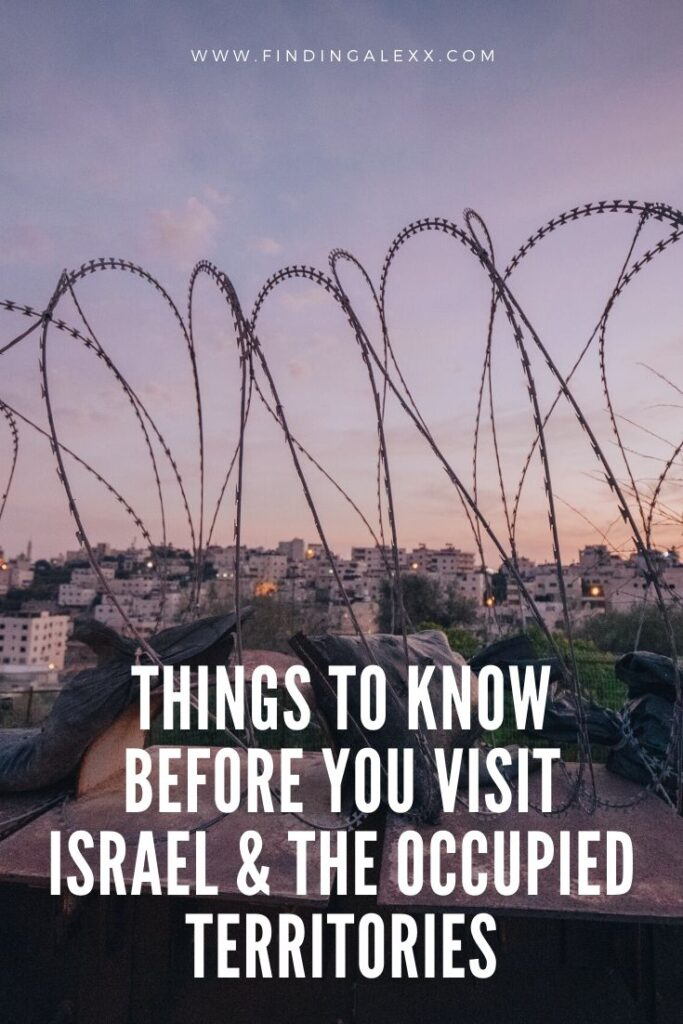 Things to know before you visit Israel and Palestine pin